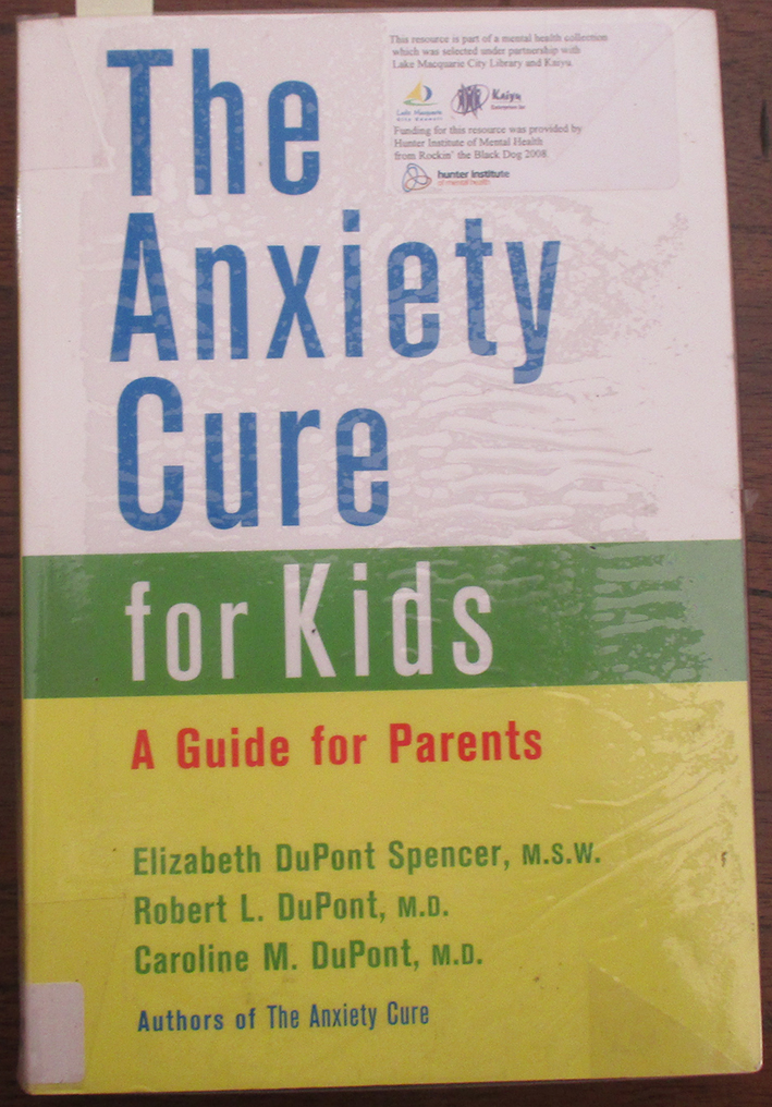 Image for Anxiety Cure for Kids, The: A Guide for Parents