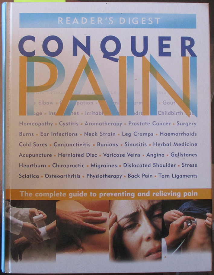 Image for Reader's Digest Conquer Pain: The Complete Guide to Preventing and Relieving Pain