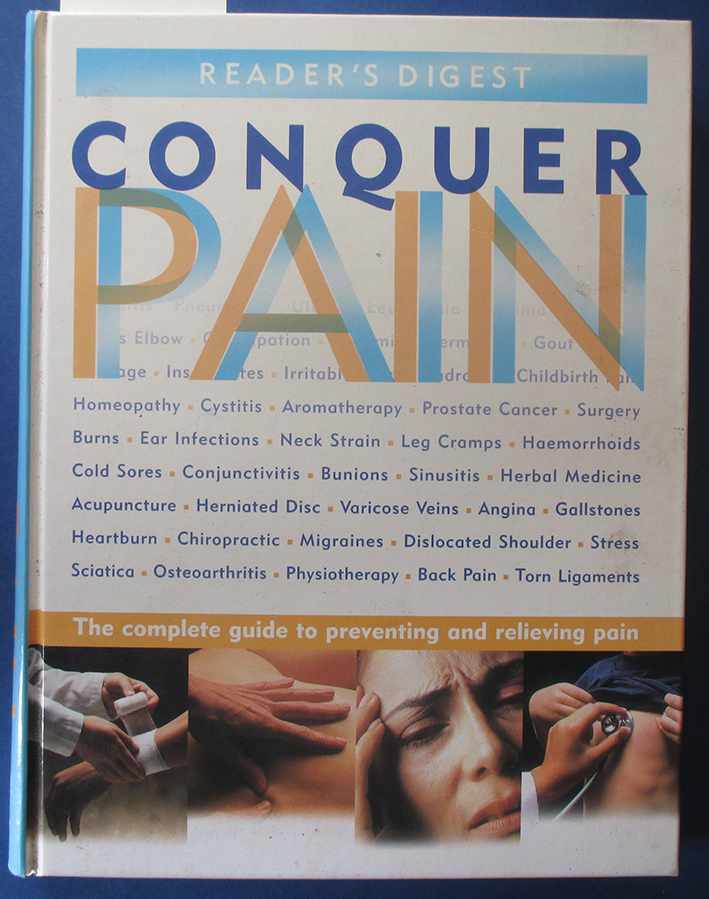 Image for Conquer Pain: The Complete Guide to Preventing and Relieving Pain (Reader's Digest)