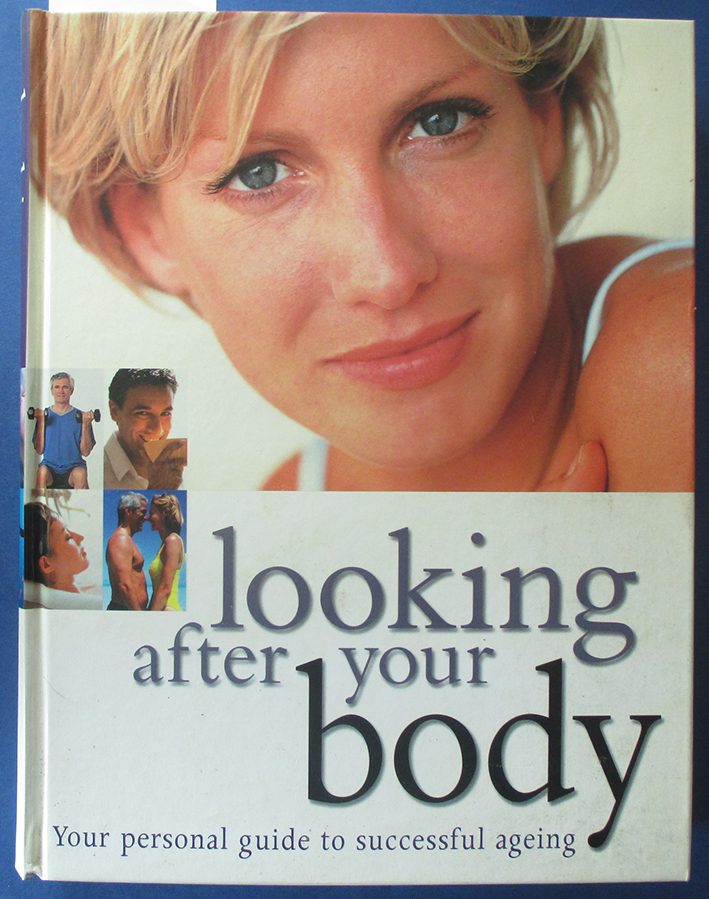 Image for Looking After Your Body: Your Personal Guide to Successful Ageing (Reader's Digest)