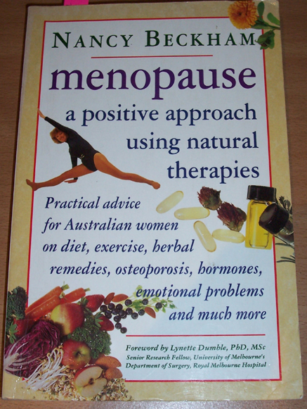 Image for Menopause: A Positive Approach Using Natural Therapies