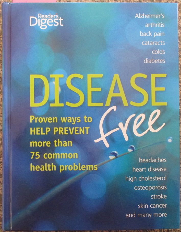 Image for Disease Free: Proven Ways to Help Prevent More Than 75 Common Health Problems