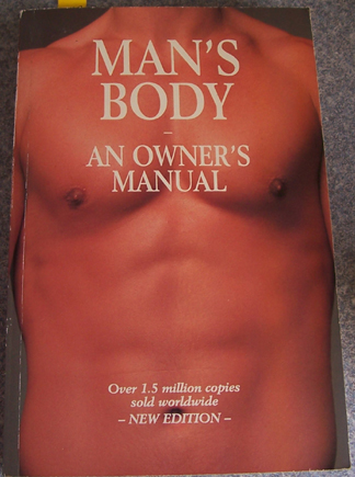 Image for Man's Body: An Owner's Manual