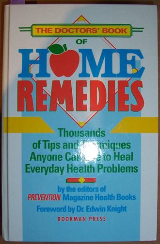 Image for Doctors' Book of Home Remedies: Thousands of Tips and Techniques Anyone Can Use to Heal Everyday Health Problems