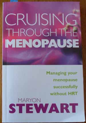 Image for Cruising Through Menopause: Managing Your Menopause Successfully Without HRT