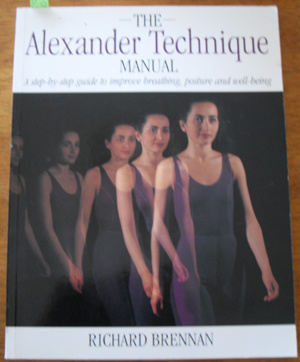 Image for Alexander Technique Manual, The