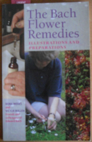 Image for Bach Flower Remedies, The: Illustrations and Preparations