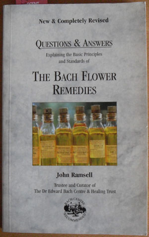 Image for Questions & Answers: Explaining the Basic Principles and Standards of The Bach Flower Remedies
