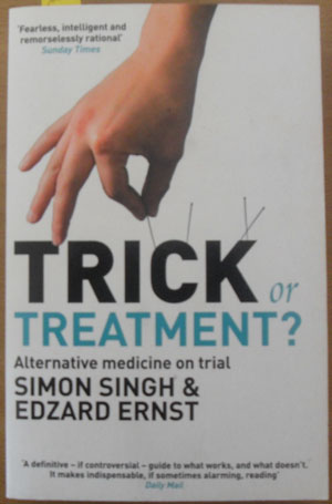 Image for Trick or Treatment? Alternative Medicine On Trial