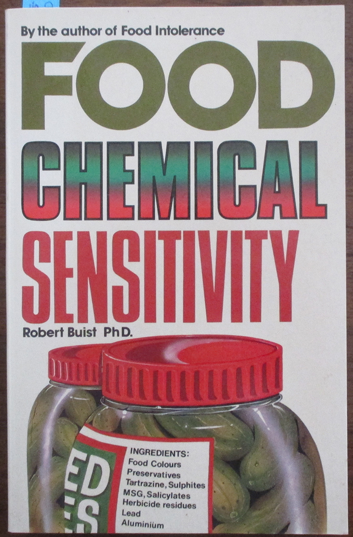 Image for Food Chemical Sensitivity: What It Is and How to Cope With It