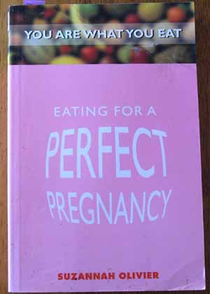 Image for Eating for a Perfect Pregnancy