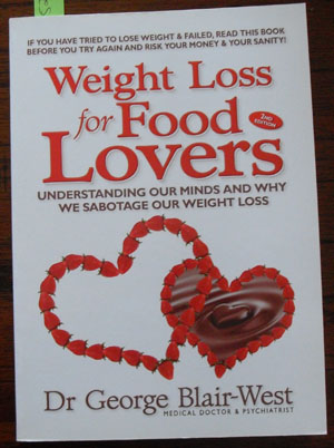 Image for Weight Loss for Food Lovers: Understanding Our Minds and Why We Sabotage Our Weight Loss