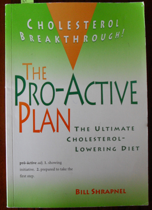 Image for Pro-Active Plan, The: The Ultimate Cholesterol-Lowering Diet