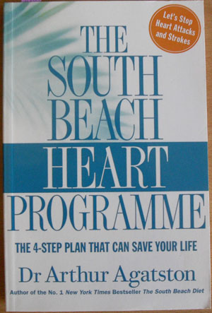 Image for South Beach Heart Programme, The: The 4-Step Plan That Can Save Your Life