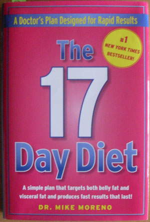 Image for 17 Day Diet, The: A Doctor's Plan Designed For Rapid Results