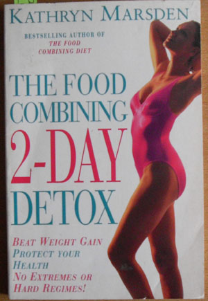 Image for Food Combining 2-Day Detox, The