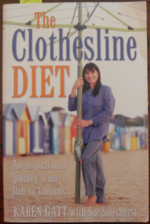 Image for Clothesline Diet, The: An Inspirational Journey From Flab to Fabulous