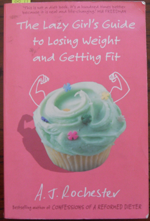 Image for Lazy Girl's Guide to Losing wieght and Getting Fit, The