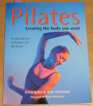 Image for Pilates: Creating the Body You Want