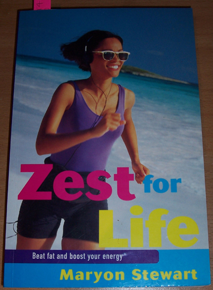 Image for Zest for Life: Beat Fat and Boost Your Energy
