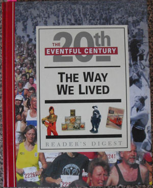 Image for Way We Lived, The: The Eventful 20th Century (Reader's Digest)