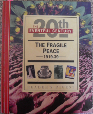 Image for Fragile Peace, The: The Eventful 20th Century (Reader's Digest)