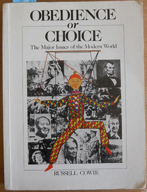 Image for Obedience or Choice: The Major Issues of the Modern World