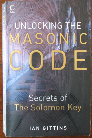 Image for Unlocking the Masonic Code: Secrets of The Solomon Key