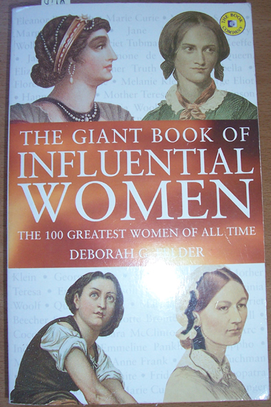 Image for Giant Book of Influential Women, The: The 100 Greatest Women of All Time