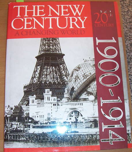 Image for New Century, The - A Changing World: 1900- 1914
