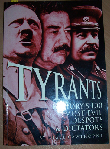 Image for Tyrants: History's 10-0 Most Evil Despots and Dictators