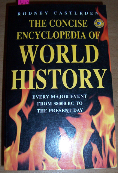 Image for Concise Encyclopedia of World History, The: Every Major Event from 38000 BC to The Present Day