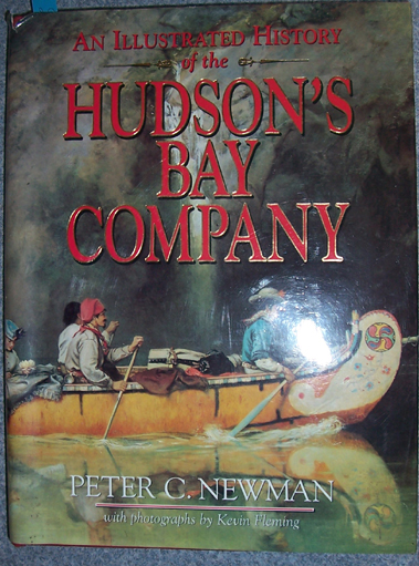 Image for Illustrated History of the Hudson's Bay Company, An