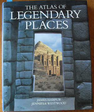 Image for Atlas of Legendary Places, The