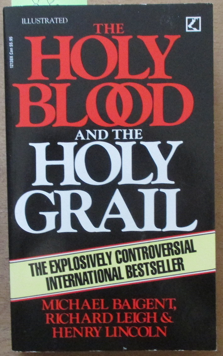 Image for Holy Blood and the Holy Grail, The