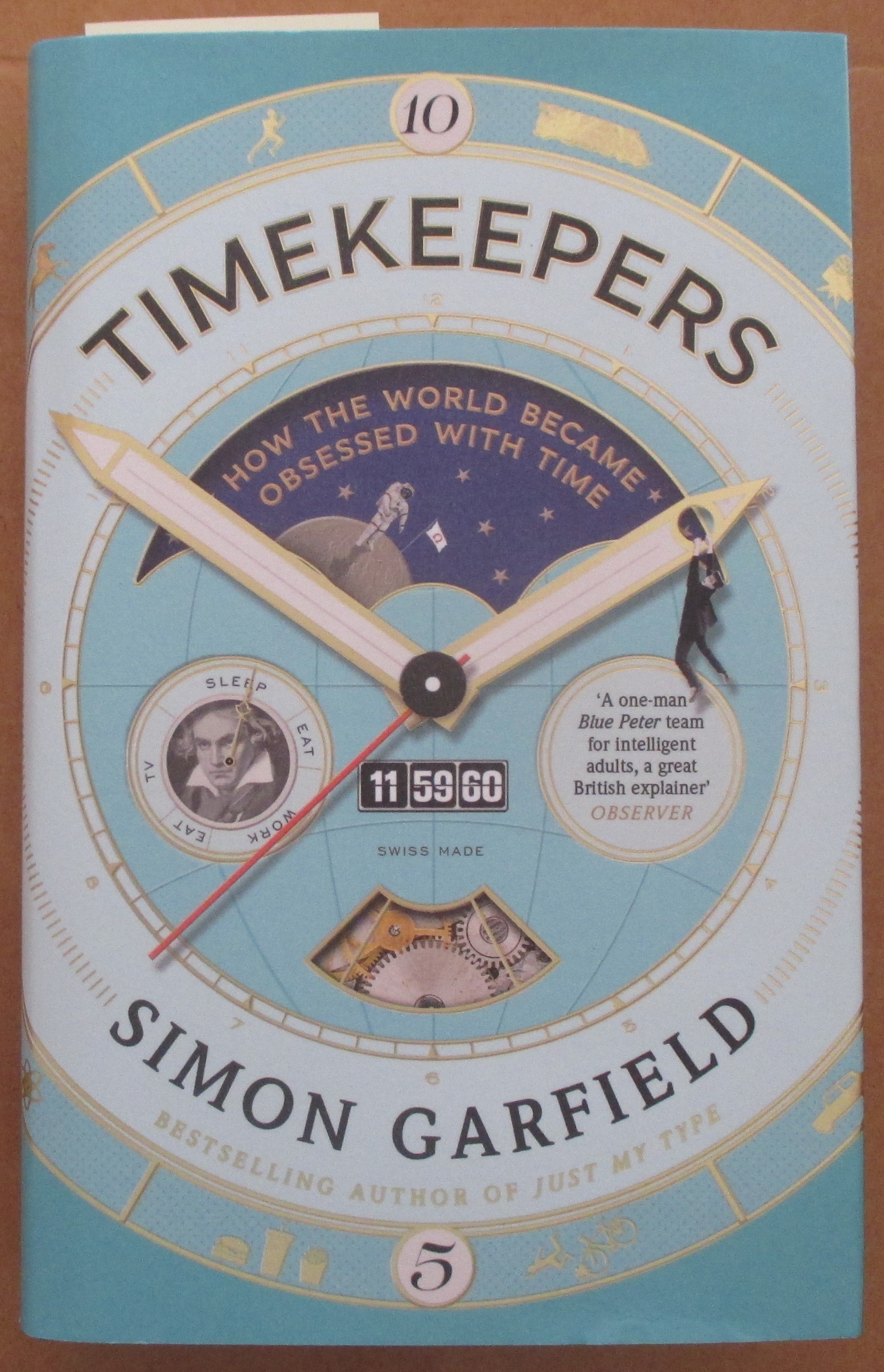 Image for Timekeepers: How the World Became Obsessed With Time