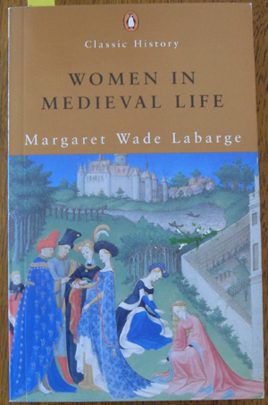 Image for Women in Medieval Life