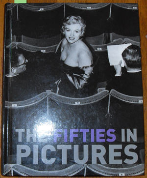Image for Fifties in Pictures, The