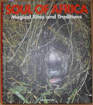 Image for Soul of Africa: Magical Rites and Traditions