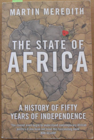 Image for State of Africa, The: A History of Fifty Years of Independence