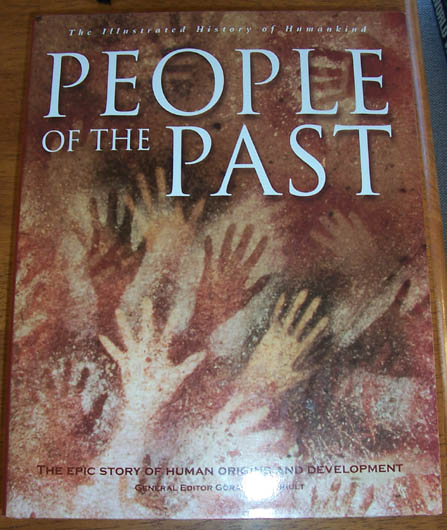 Image for People of the Past: The Illustrated History of Humankind (Volume 1) - The Epic Story of Human Origins and Development