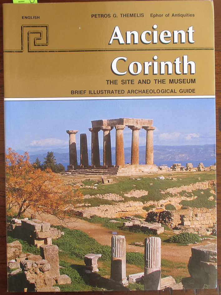 Image for Ancient Corinth: The Site and the Museum - Brief Illustrated Archaeological Guide