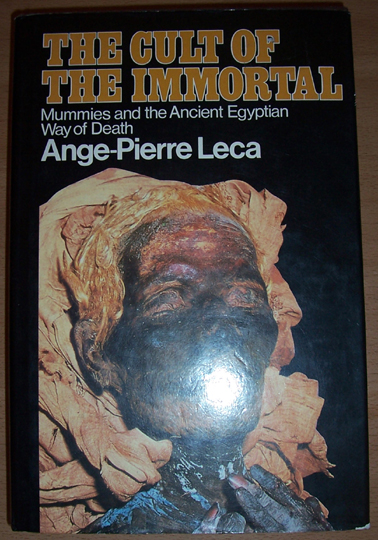 Image for Cult of the Immortal, The: Mummies and the Ancient Egyption Way of Death