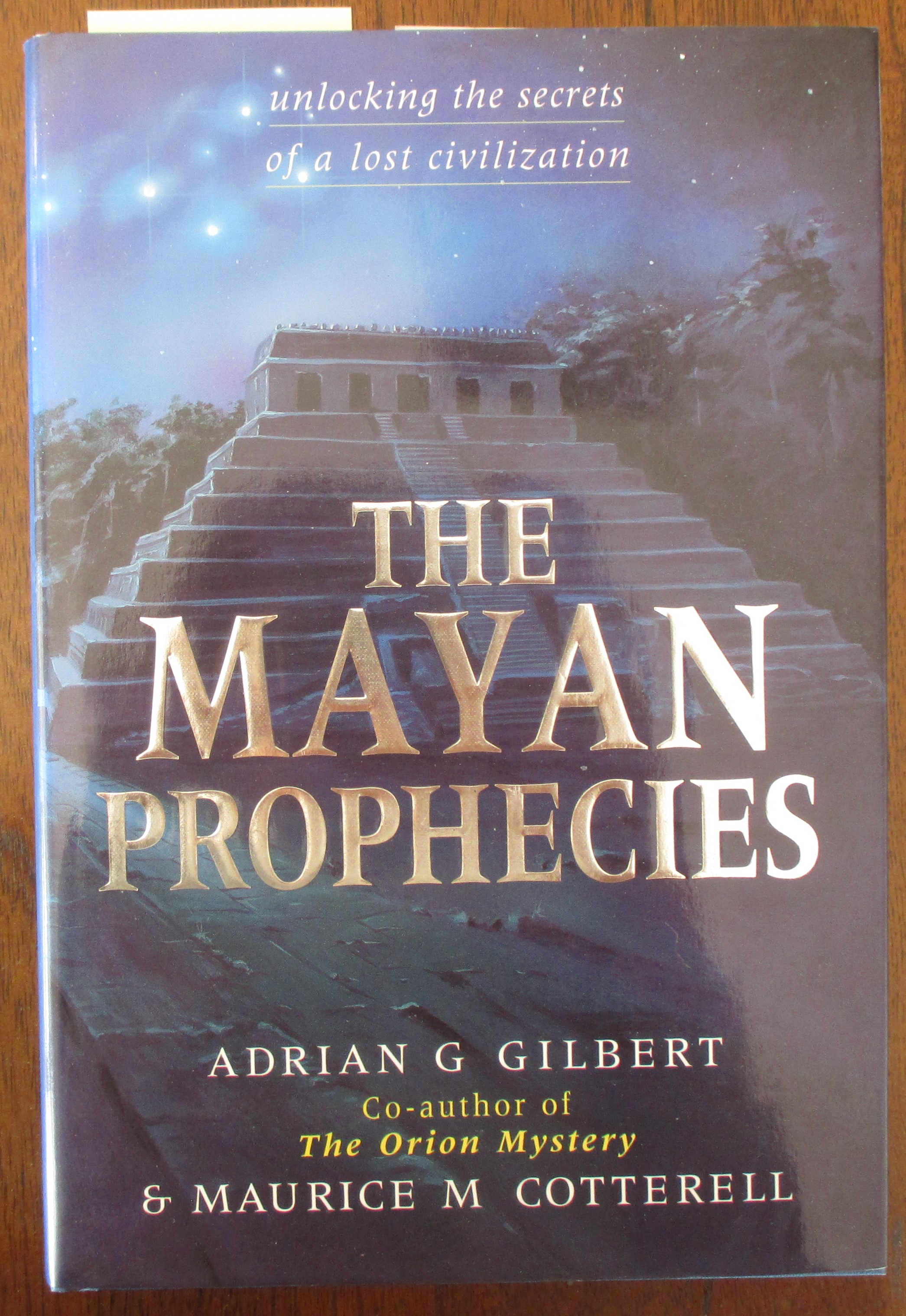 Image for Mayan Prophecies, The: Unlocking the Secrets of a Lost Civilization
