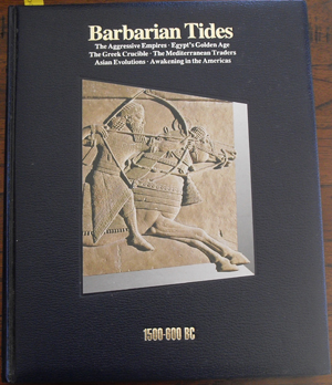 Image for Barbarian Tides: 1500-600BC (History of the World Time-Life Series, #3)