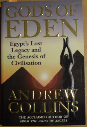 Image for Gods of Eden: Egypt's Lost Legacy and the Genesis of Civilisation