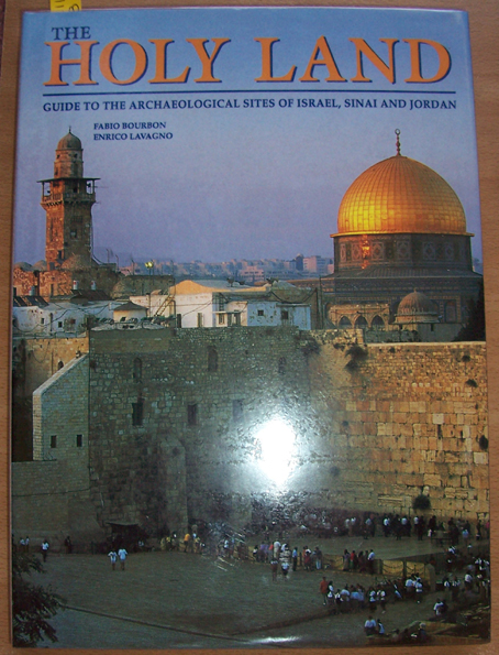 Image for Holy Land, The: Guide to the Archaeological Sites of Israel, Sinai and Jordan