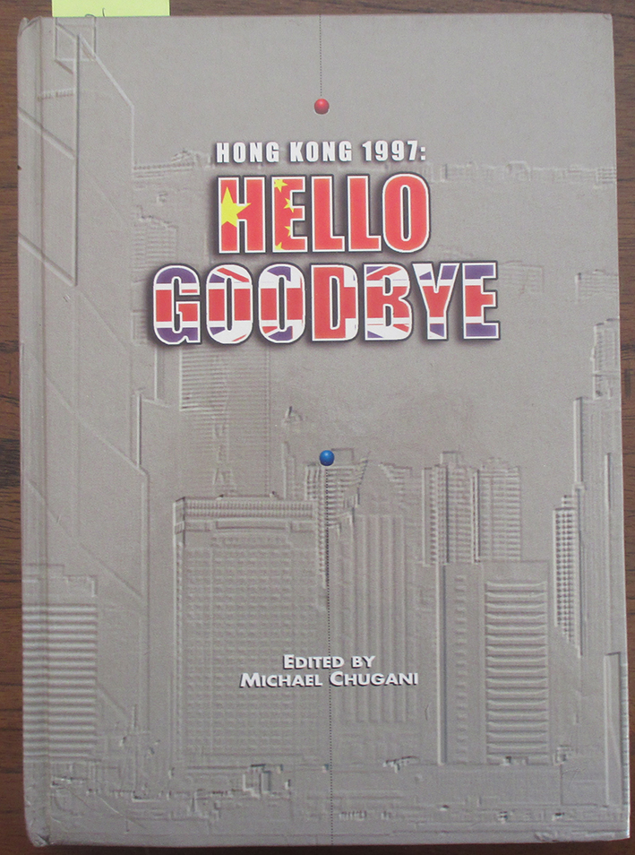 Image for Hong Kong 1997: Hello Goodbye