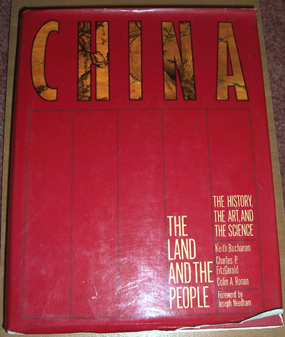 Image for China: The Land and the People: The History, The Art, and the Science