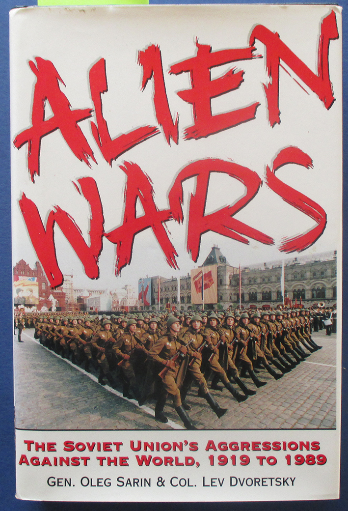 Image for Alien Wars: The Soviet Union's Aggressions Against the World, 1919 to 1989